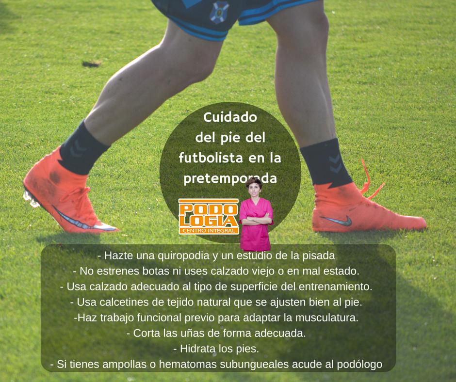 Consejos para cuidar los pies en la pretemporada del futbolista